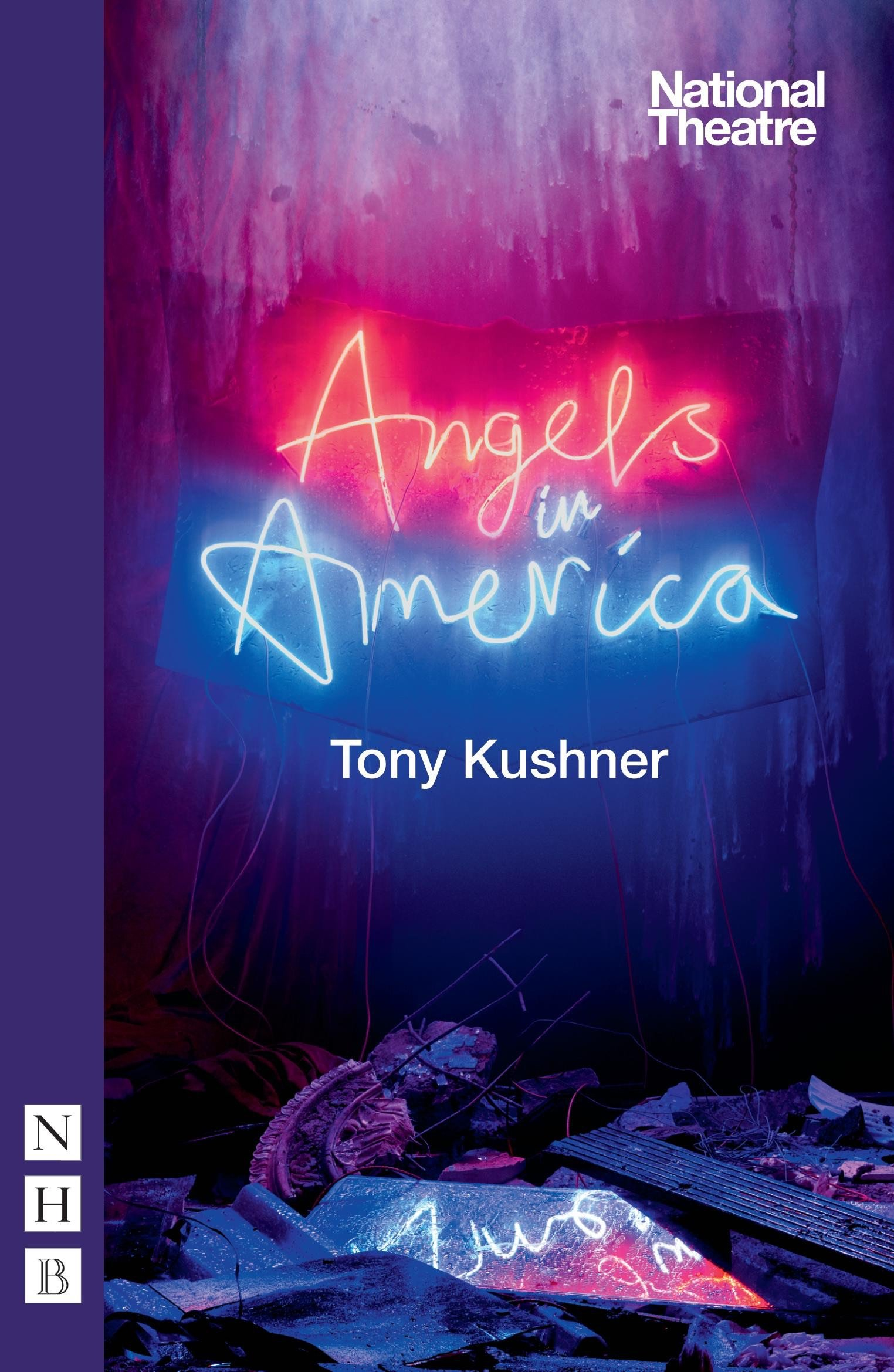 the struggle with identity in angels in america a play by tony kushner Angels in america, part two: perestroika tony kushner, angels in america: as was the case with the first angels in america book, the play itself manages to.